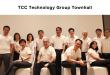 กลุ่มทีซีซี เทคโนโลยี จัดงานทาว์นฮอลล์  เดินหน้าผลักดันเป้าหมายสู่การเป็น Trusted Technology Solutions Partner